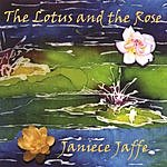 Janiece Jaffe The Lotus And The Rose