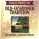 Wes Homner Songs From An Old Fashioned Tradition