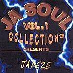 Ja'Meze Ja' Soul Collection