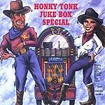 Honky Tonk Juke Box Band Honky Tonk Juke Box Special