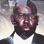 HX Life Goes On