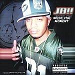 JB!! Seize The Moment (Parental Advisory)