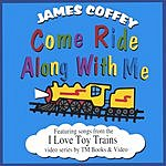James Coffey Come Ride Along With Me
