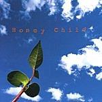 Honey Child Taller