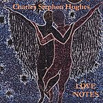 Charles Stephen Hughes Love Notes