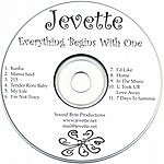 Jevette Everything Begins With One