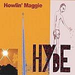 Howlin' Maggie Hyde