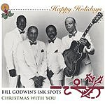 Bill Godwin's Ink Spots Christmas With You (Single)