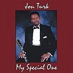 Jon Turk My Special One