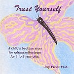 Joy B. Frost Trust Youself