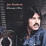 Jim Weatherly Dancing Moon