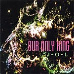 J.O.L. Our Only King