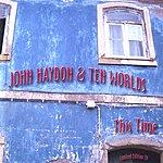 John Haydon This Time