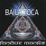 Fondue Monks Baila Toca