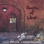 Gene Patrick South Of West