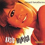 The Drool Brothers Kasio Montigo