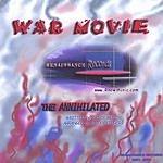 The Annihilated War Movie