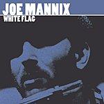 Joe Mannix White Flag