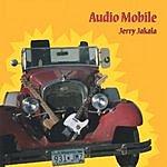 Jerry Jakala Audio Mobile