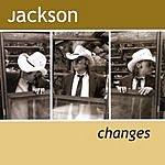 Jackson Changes