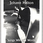 Johann Helton Songs Without Words