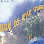 Jessie Rae Out Of The Blue