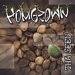 Homgrown Tha Seed