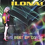 Ilona! The Best Of Dance, Vol.1