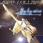 Jeff Miller Fly By Wire