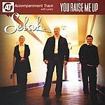 Selah You Raise Me Up (Accompaniment Track)