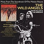 Davie Allan & The Arrows The Wild Angels: Music From The Soundtrack Of The Motion Picture