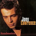 Joey Lawrence Soulmates