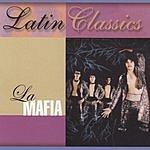 La Mafia Latin Classics: La Mafia
