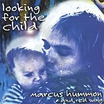Marcus Hummon Looking For The Child