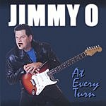 Jimmy O. At Every Turn
