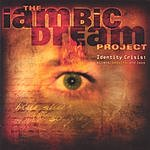 The Iambic Dream Project Identity Crisis: Aliens, Beduins, And Leos