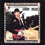 Jimmy Miles One For The Lady