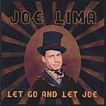 Joe Lima Let Go And Let Joe