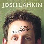 Josh Lamkin Boy Genius