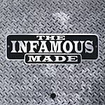 The Infamous Made