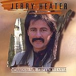 Jerry Heater Calling All Broken Hearts