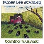 James Lee Stanley Domino Harvest