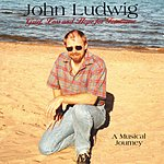 John Ludwig Grief, Loss And Hope For Tomorrow