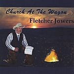 Fletcher Jowers Church At The Wagon