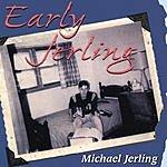Michael Jerling Early Jerling