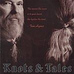 Tom Hynes Knots & Tales