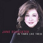 Jane Scheckter In Times Like These