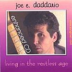 Joe E. Daddario Living In The Restless Age