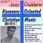 Joey Daddario Christian Oriented Recovery Music