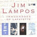 Jim Lampos Innuendoes Of Lafayette